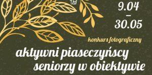 """Konkurs fotograficzny """"Aktywni piaseczyński seniorzy w obiektywie"""""""
